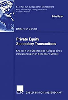 Private Equity Secondary Transactions: Chancen und...