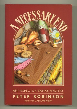 A Necessary End (Inspector Banks Mystery) by Peter...