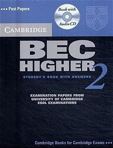 Cambridge BEC Higher 2: Practice Tests for the Cam...