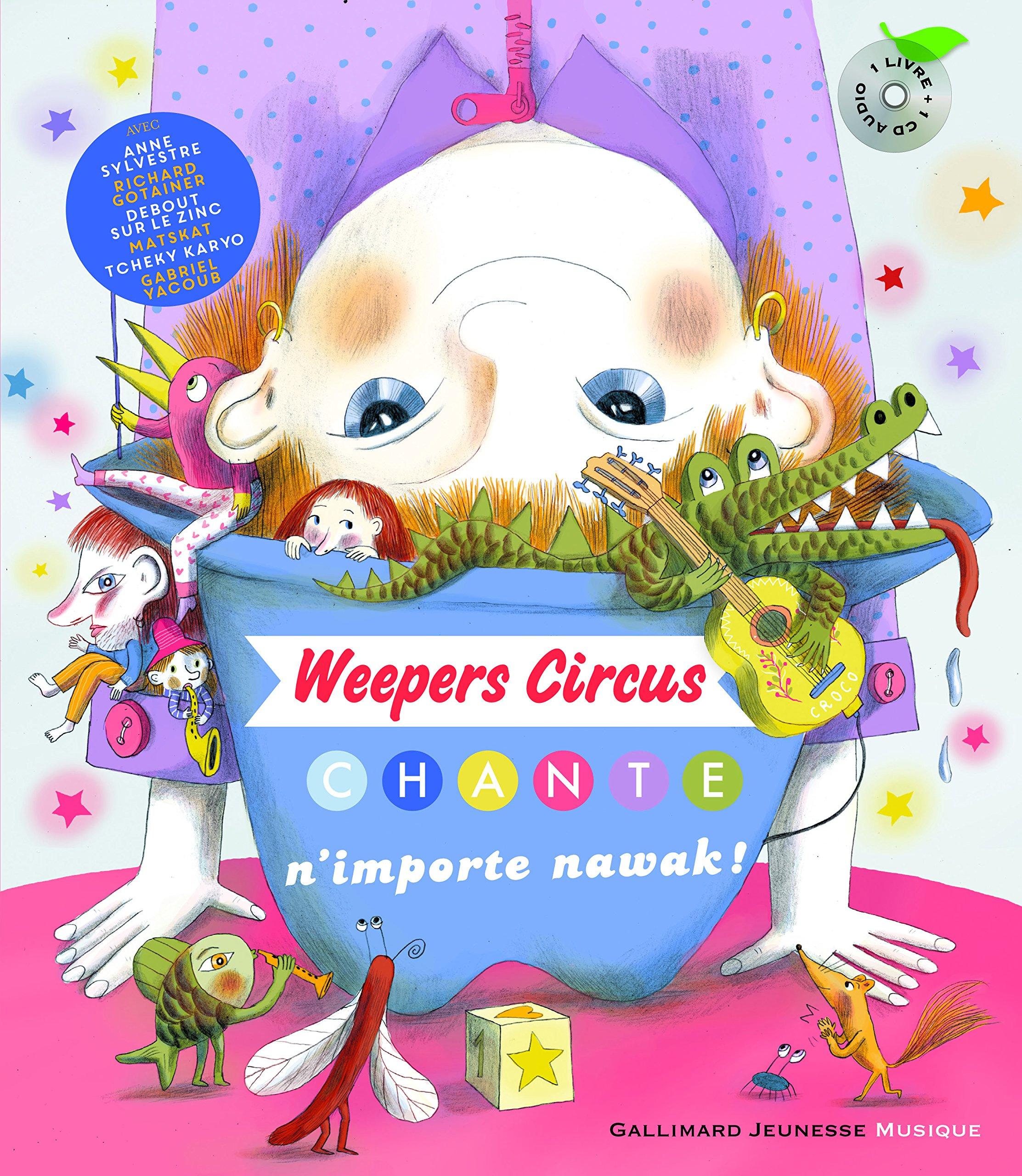 Weepers Circus chante n'importe nawak!