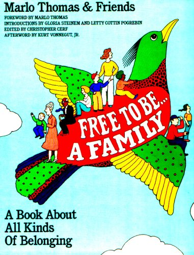 Free to Be. . .A Family - A Book About All Kinds O...