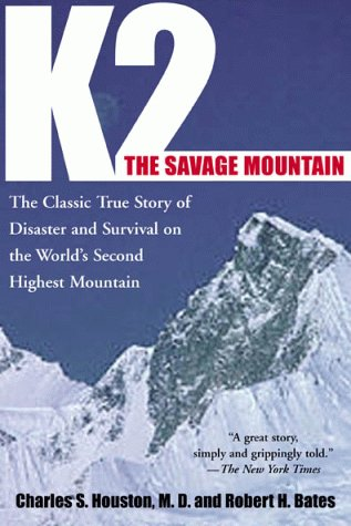 K2, The Savage Mountain: The Classic True Story of...