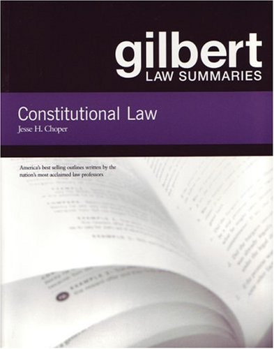 Gilbert Law Summaries: Constitutional Law/With Sup...
