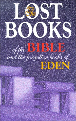 The Lost Books of the Bible and the Forgotten Book...