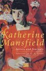 Katherine Mansfield Letters And Journals: A Select...
