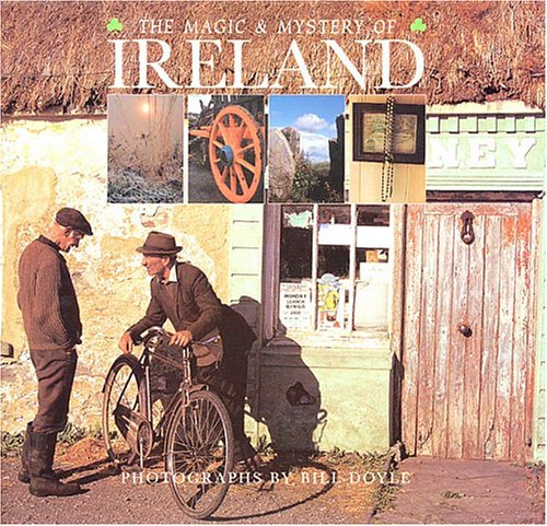 The Magic and Mysteries of Ireland
