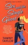 Sex and the Single Ghost