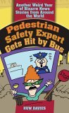Pedestrian Safety Expert Gets Hit by Bus: Another ...