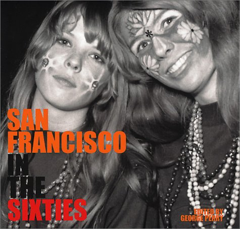 San Francisco In The Sixties
