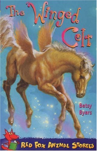 The Winged Colt Of Casa Mia (Red Fox Animal Storie...