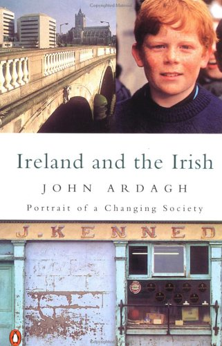 Ireland and the Irish: Portrait of a Changing Soci...