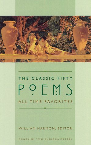 Classic Fifty All-Time Favorite Poems