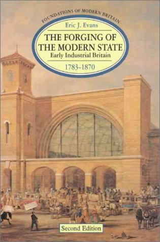 The Forging of the Modern State: Early Industrial ...