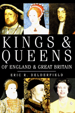 Kings & Queens of England & Great Britain