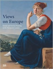 Views on Europe: Europe and German Painting in the...