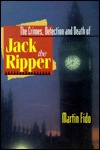 Crimes, Detection and Death of Jack the Ripper