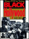 Black Hollywood: From 1970 to Today