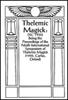 Thelemic Magic XC, 1994: Being the Proceedings of ...