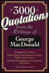 3000 Quotations from the Writings of George MacDon...