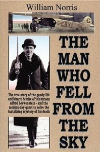 The Man Who Fell from the Sky: The True Story of t...