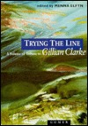 Trying the Line: A Volume of Tribute to Gillian Cl...