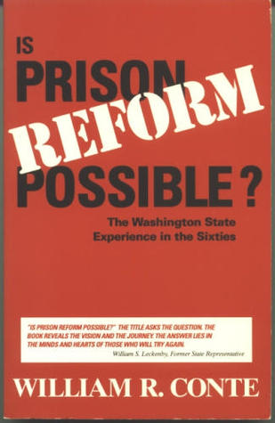 Is Prison Reform Possible?: The Washington State E...
