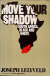 Move Your Shadow: South Africa, Black And White (A...