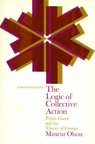 The Logic of Collective Action: Public Goods and t...