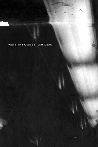 Music and Suicide: Poems