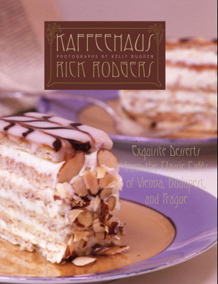 Kaffeehaus: Exquisite Desserts from the Classic Ca...
