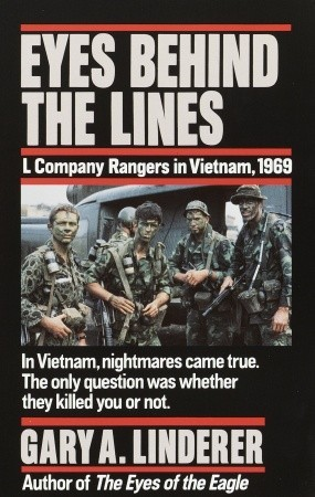 Eyes Behind the Lines: L Company Rangers in Vietna...