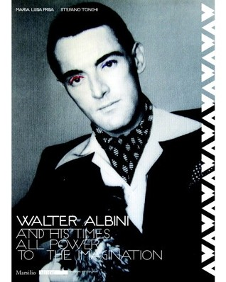 Walter Albini and His Times: All Power to the Imag...