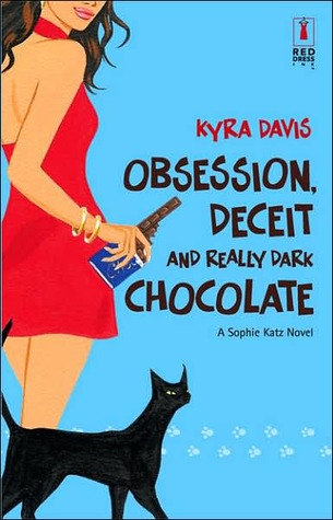 Obsession, Deceit, and Really Dark Chocolate