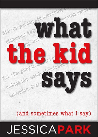 What the Kid Says