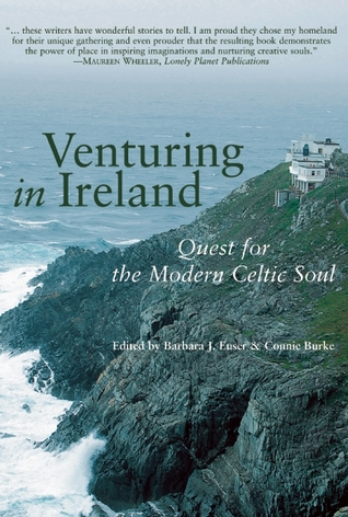 Venturing in Ireland: Quests for the Modern Celtic...