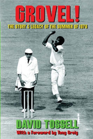Grovel!: The StoryLegacy of the Summer of 1976