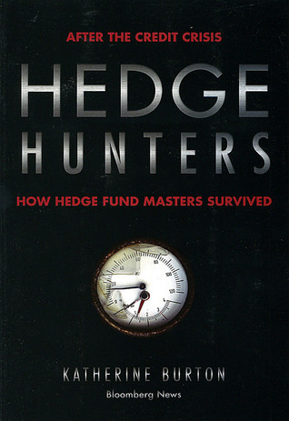 Hedge Hunters: How Hedge Fund Masters Survived