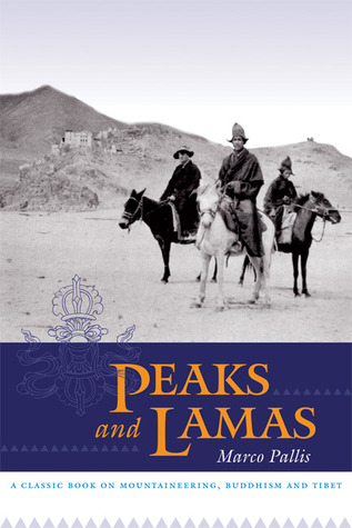 Peaks and Lamas: A Classic Book on Mountaineering,...