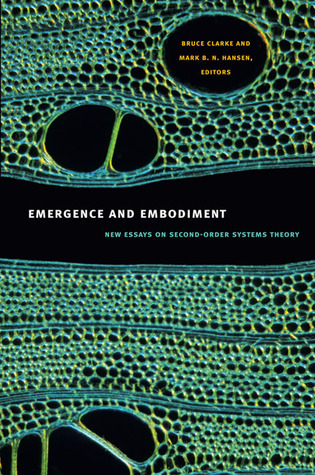 Emergence and Embodiment: New Essays on Second-Ord...