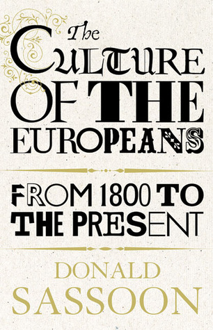 The Culture of the Europeans: From 1800 to the Pre...
