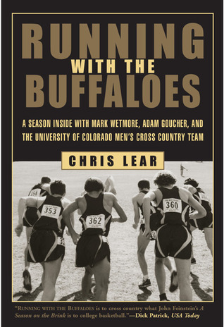 Running with the Buffaloes: A Season Inside with M...