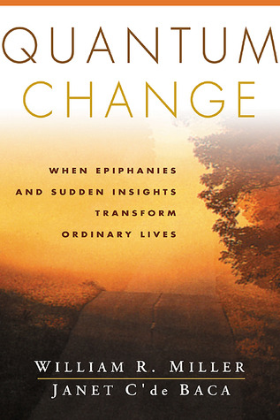 Quantum Change: When Epiphanies and Sudden Insight...