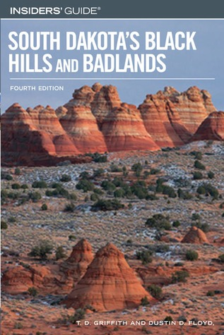 Insiders' Guide to South Dakota's Black Hills and ...