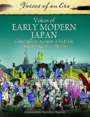 Voices of Early Modern Japan: Contemporary Account...