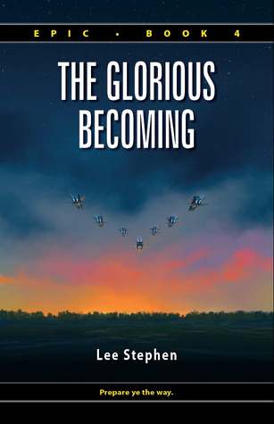 The Glorious Becoming