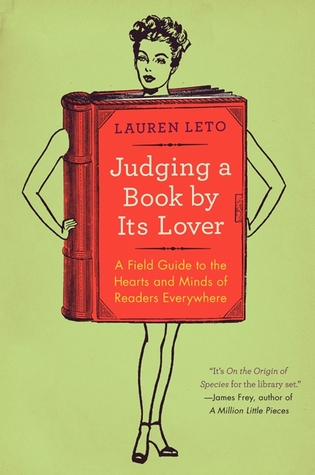 Judging a Book by Its Lover: A Field Guide to the ...