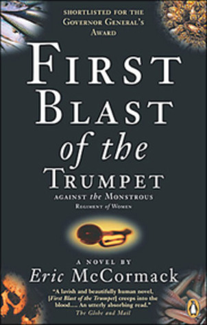 First Blast of the Trumpet Against the Monstrous R...