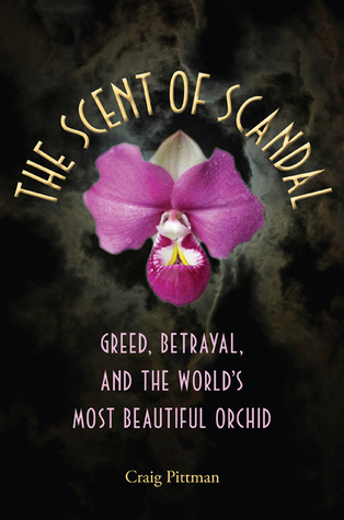 The Scent of Scandal: Greed, Betrayal, and the Wor...