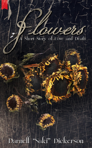 Flowers: A Short Story of Love and Death