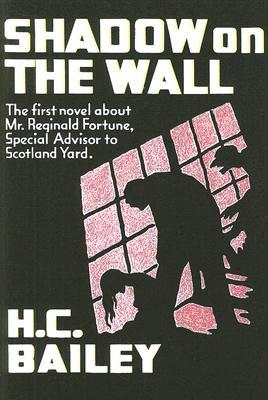 Shadow on the Wall: A Mr. Fortune Novel
